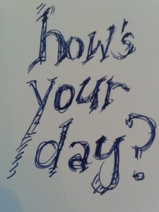 hows-your-day