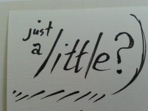 just a little ?