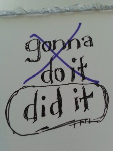 from gonna do it - to did it