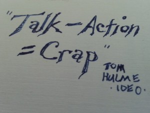 talk minus action equals crap