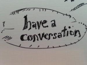 have a conversation