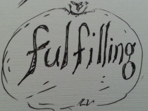 is it fulfilling?
