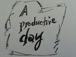 a productive day - what we all want
