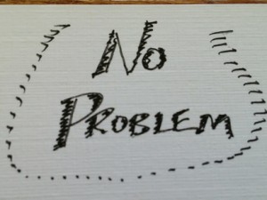 no problem, mon