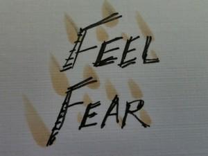 Feel Fear