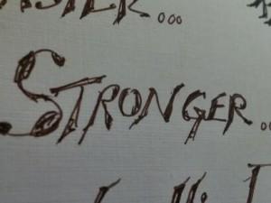 * Stronger *