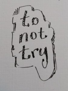 to-not-try